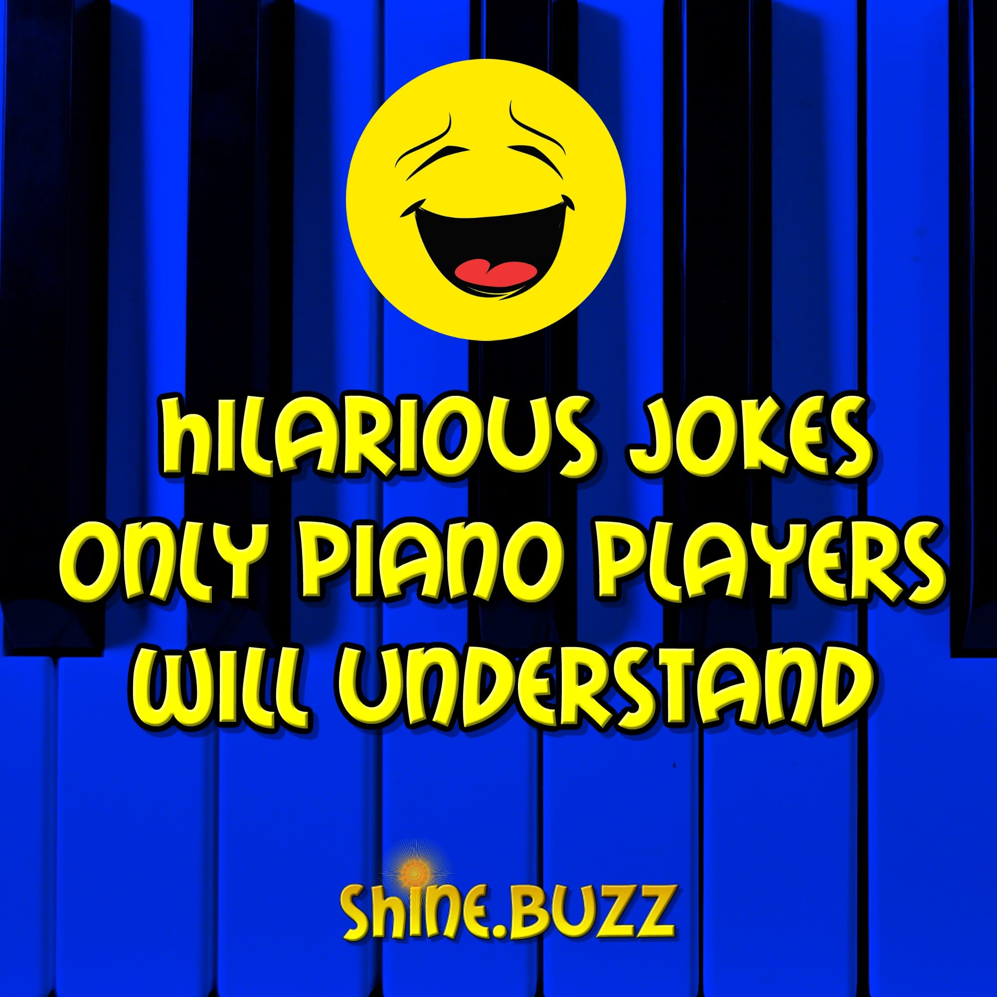 16 Jokes Only Piano Players Will Understand