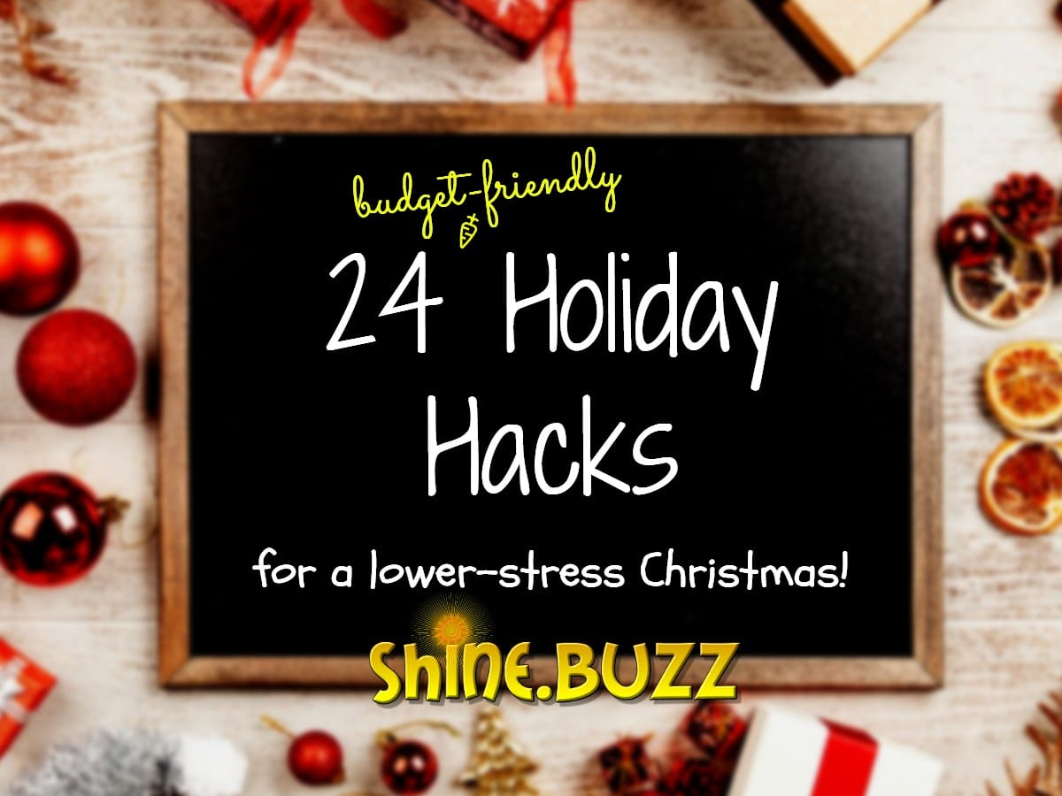24 Budget-Friendly Christmas Hacks to Make the Holidays Easier