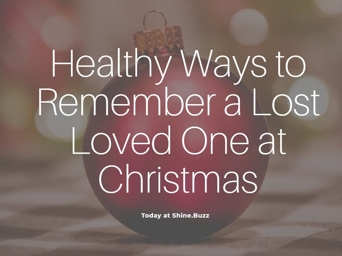 How to Incorporate Lost Loved Ones into Your Holiday Celebrations