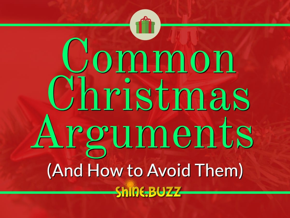 Have a Merry Christmas by Avoiding These Common Christmas Arguments