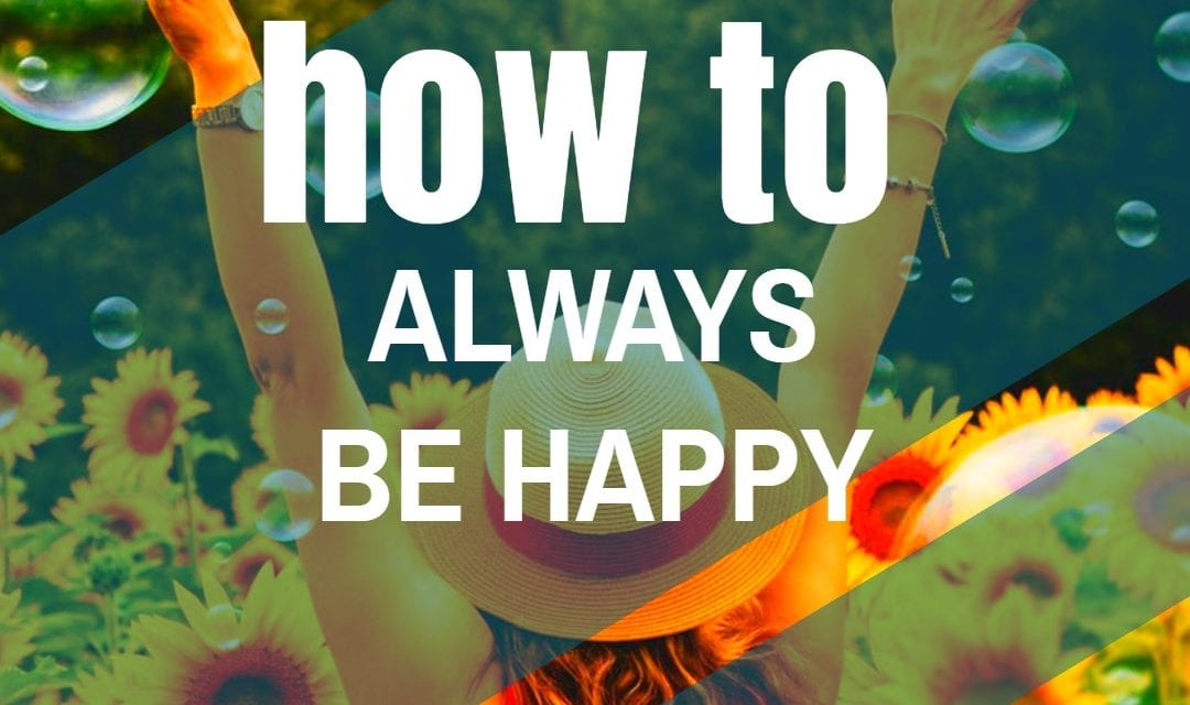 Being Happy = Longer Life, Study Says – And It All Starts In Your Own Head