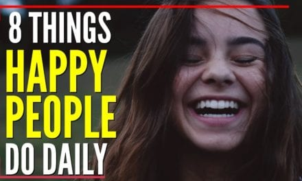 Habits Of Happy People (Do These 8 Things Every Day!)