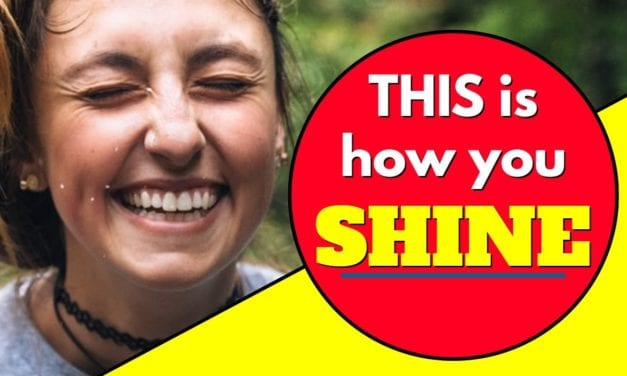 Shine! Be Authentically You (Without Apology!)