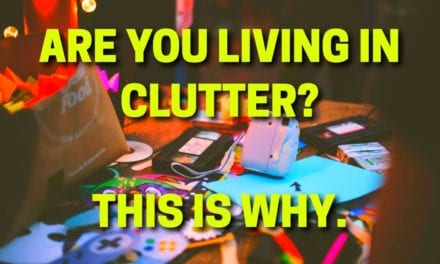 Why Your Clutter Isn't Really Your Fault
